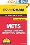 MCTS 70-640 Exam Cram: Windows Server...