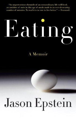 Eating (Vintage), Jason Epstein