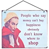 Money Can't Buy Happiness... Retro Metal Sign