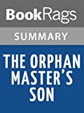 The Orphan Masters Son by Adam Johnson l Summary & Study Guide
