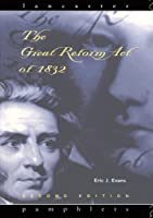 The Great Reform Act of 1832 (Lancaster Pamphlets)