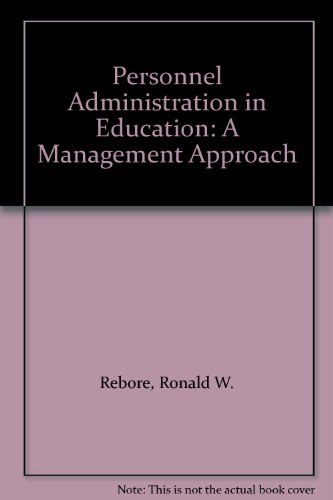 Personnel Administration In Education: A Management Approach