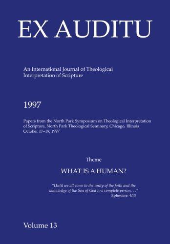 Ex Auditu - Volume 13: An International Journal for the Theological Interpretation of Scripture