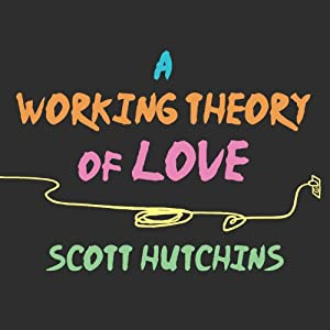 A Working Theory of Love Audiobook