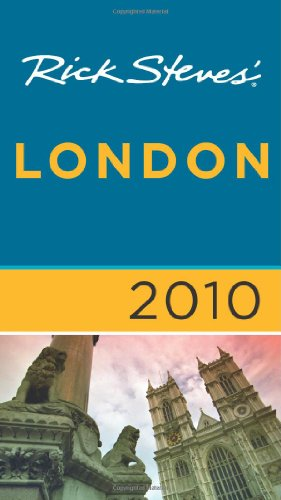 Rick Steves' London 2010
