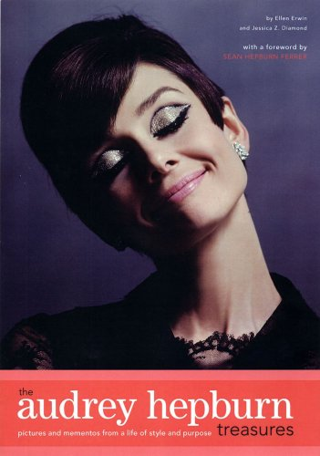 The Audrey Hepburn Treasures: Ellen Erwin, Jessica Z. Diamond, Sean Hepburn Ferrer: 9780743289863: Amazon.com: Books
