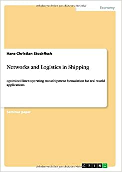 Networks And Logistics In Shipping