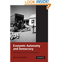 Economic Autonomy and Democracy: Hybrid Regimes in Russia and Kyrgyzstan