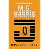 Invisible City (The Joshua Files)by M. G. Harris