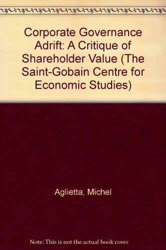 corporate-governance-adrift-a-critique-of-shareholder-value-the-saint-gobain-centre-for-economic-stu