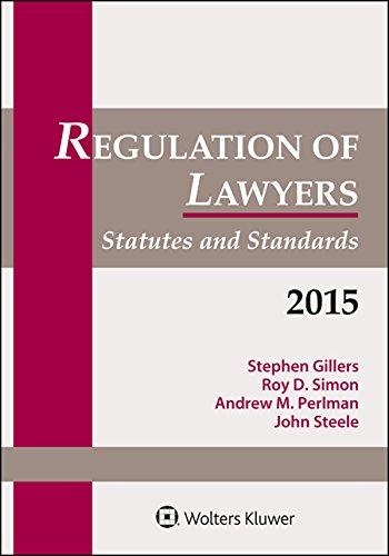 Regulation Of Lawyers: Statutes & Standards
