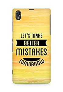 Amez Lets make better Mistakes Tomorrow Back Cover For Sony Xperia Z1 C6902