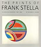 img - for The Prints of Frank Stella: A Catalogue Raisonne- 1967-1982 by National Endowment for The Arts (1983-01-01) book / textbook / text book