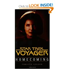 Homecoming (Star Trek Voyager Book One of Two) (Pt.1) by Christie Golden