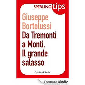 Da Tremonti a Monti. Il grande salasso - Sperling Tips