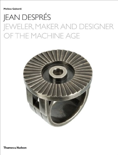Jean Despres: Jeweler, Maker, and Designer of the Machine Age