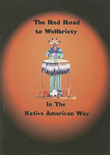 The Red Road to Wellbriety: In The Native American Way (The Red Road compare prices)