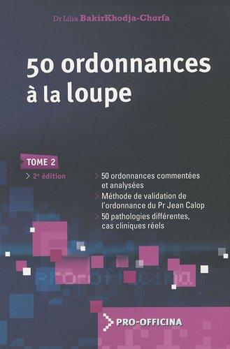 livre:50 ordonnances à la loupe tom 2 pdf gratuit  - Page 11 41xuAQJs5GL
