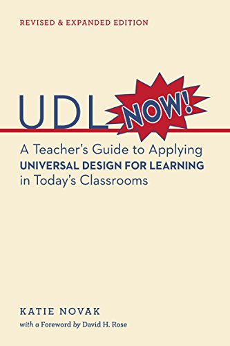 udl-now-a-teachers-guide-to-applying-universal-design-for-learning-in-todays-classrooms