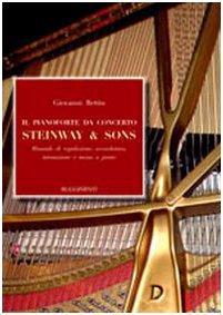 il-pianoforte-da-concerto-steinway-sons-manuale-di-regolazione-accordatura-intonazione-e-messa-a-pun