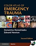 img - for [(Color Atlas of Emergency Trauma)] [Author: Demetrios Demetriades] published on (November, 2011) book / textbook / text book