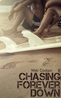 Chasing Forever Down by Nikki Godwin ebook deal