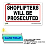 Shoplifters Will Be Prosecuted - 12 in x 6 in - Laminated Sign Window Business Sticker