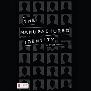 The Manufactured Identity Audiobook