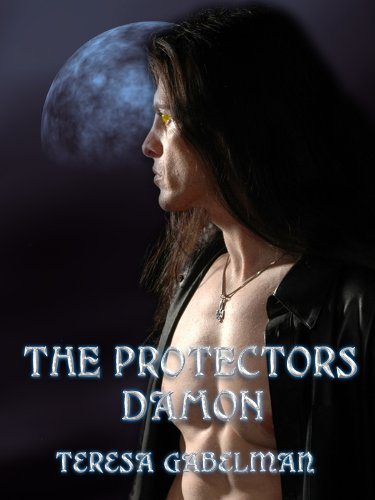 Damon (The Protectors Series) Book #1 by Teresa Gabelman