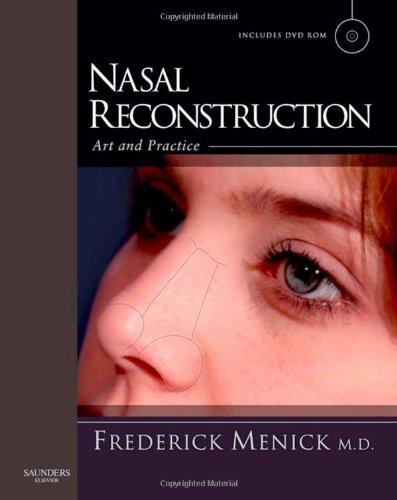 Nasal Reconstruction: Art and Practice, 1e