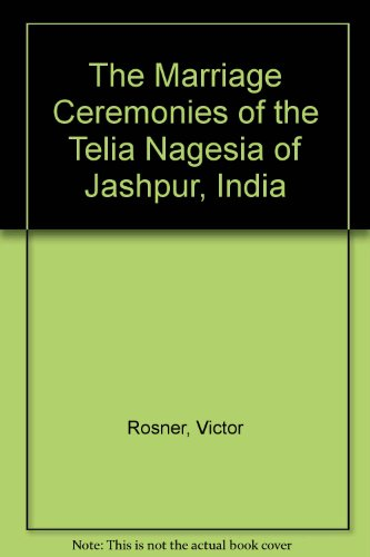 the-marriage-ceremonies-of-the-telia-nagesia-of-jashpur-india