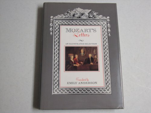 Mozart's Letters: An Illustrated Selection