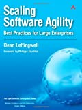 Scaling Software Agility: Best Practices for Large Enterprises (Agile Software Development)