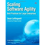 Scaling Software Agility: Best Practices for Large Enterprises ~ Dean Leffingwell