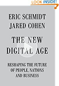 Eric Schmidt (Author), Jared Cohen (Author)  (35)  Buy new: $26.95  $15.62  77 used & new from $10.77