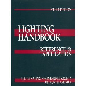 Lighting Handbook Reference Application Illuminating