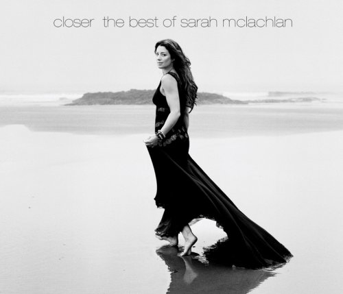 Sarah McLachlan - Closer_ The Best Of Sarah McLachlan - Zortam Music