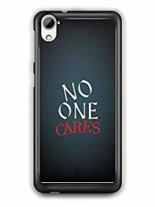 YuBingo No One Cares Designer Mobile Case Back Cover for HTC Desire 826