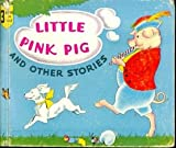 img - for The Little Pink Pig and Other Stories book / textbook / text book