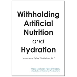Withholding Artificial Nutrition and Hydration
