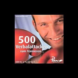 500 Verbalattacken zum Trainieren Hörbuch