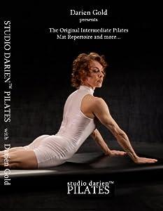 Darien Gold presents The Original Pilates Intermediate Mat Repertoire