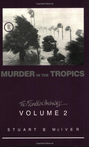 Murder in the Tropics (Florida Chronicles (Paperback))