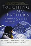 img - for Jamling Tenzing Norgay: Touching My Father's Soul : A Sherpa's Journey to the Top of Everest (Paperback); 2002 Edition book / textbook / text book