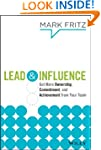 Lead & Influence: Get More Ownership,...