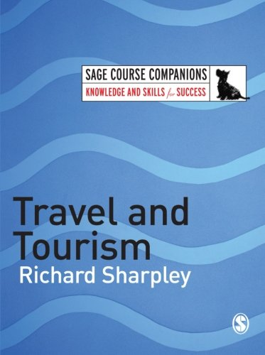 Travel and Tourism (SAGE Course Companions series)