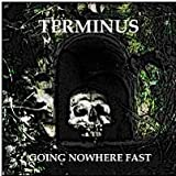 Terminus Going Nowhere Fast