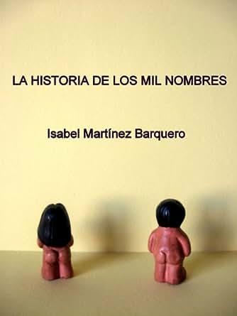 Amazon.com: La historia de los mil nombres (Spanish Edition) eBook