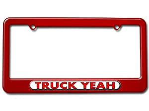 Truck Yeah - Funny License Plate Tag Frame - Color Red