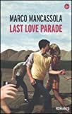 Marco Mancassola Last love parade